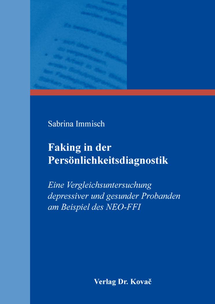 Cover: Faking in der Persönlichkeitsdiagnostik