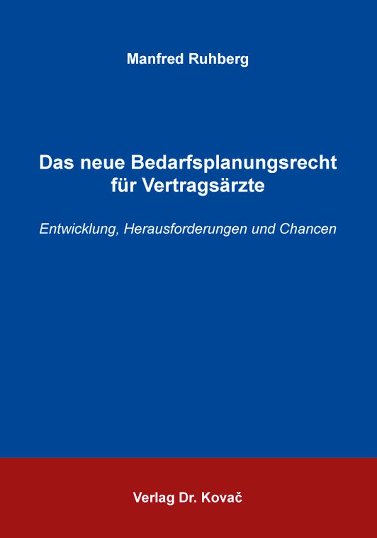 Cover: Das neue Bedarfsplanungsrecht für Vertragsärzte