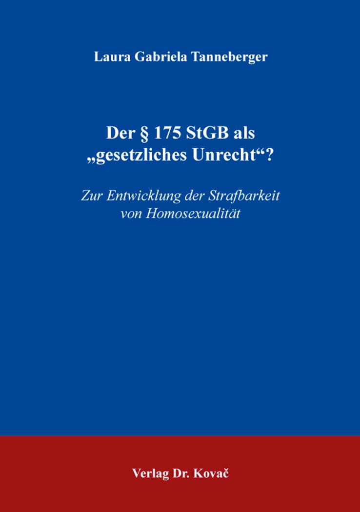 """Cover: Der § 175 StGB als """"gesetzlichesUnrecht""""?"""