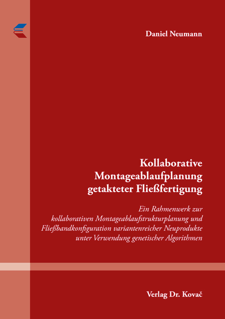 Cover: Kollaborative Montageablaufplanung getakteter Fließfertigung