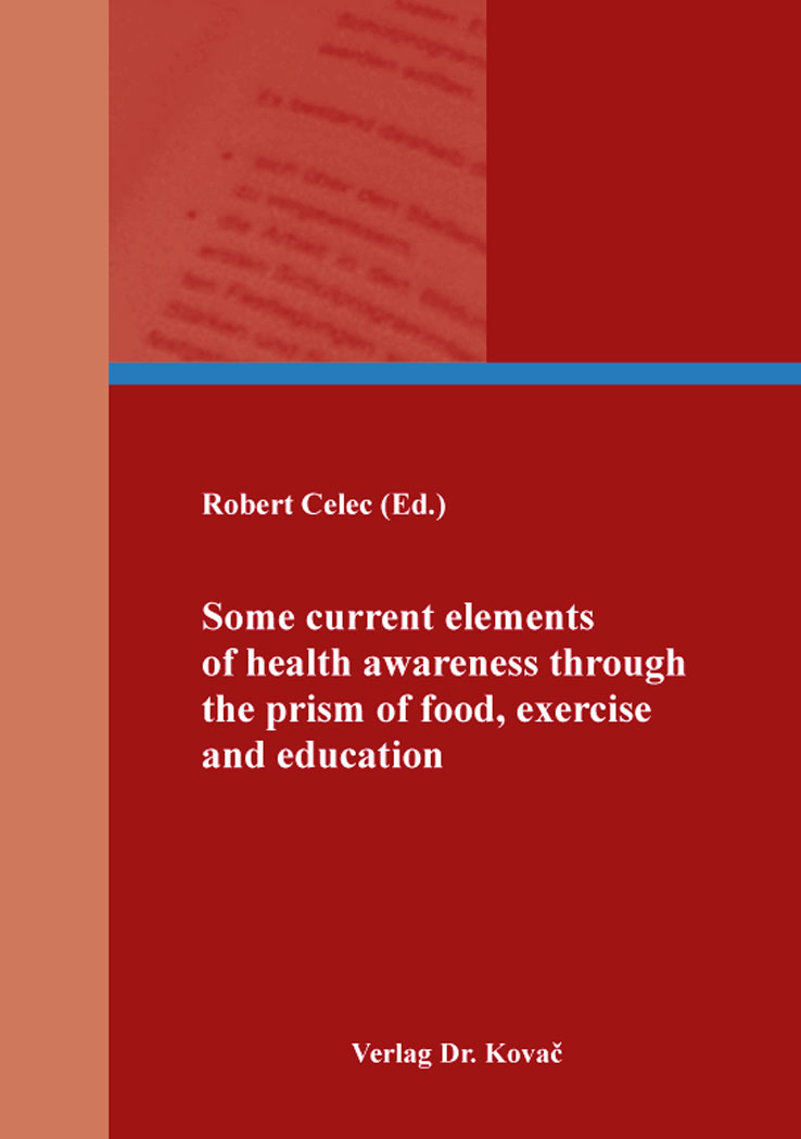 Cover: Some current elements of health awareness through the prism of food, exercise and education