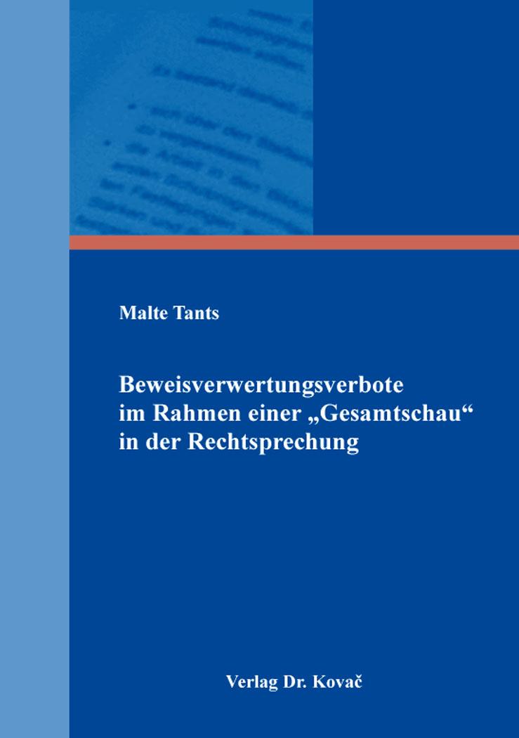 """Cover: Beweisverwertungsverbote im Rahmen einer """"Gesamtschau"""" in der Rechtsprechung"""