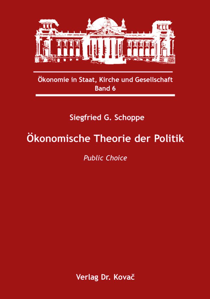 Cover: Ökonomische Theorie der Politik