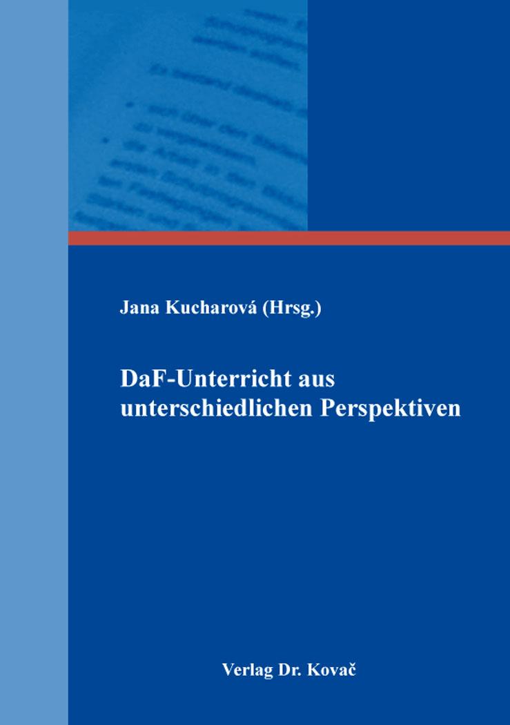 Cover: DaF-Unterricht aus unterschiedlichen Perspektiven