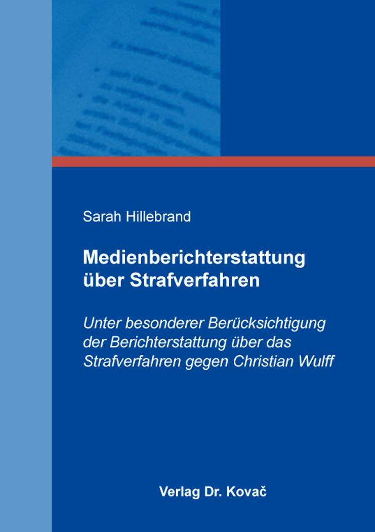 Cover: Medienberichterstattung über Strafverfahren