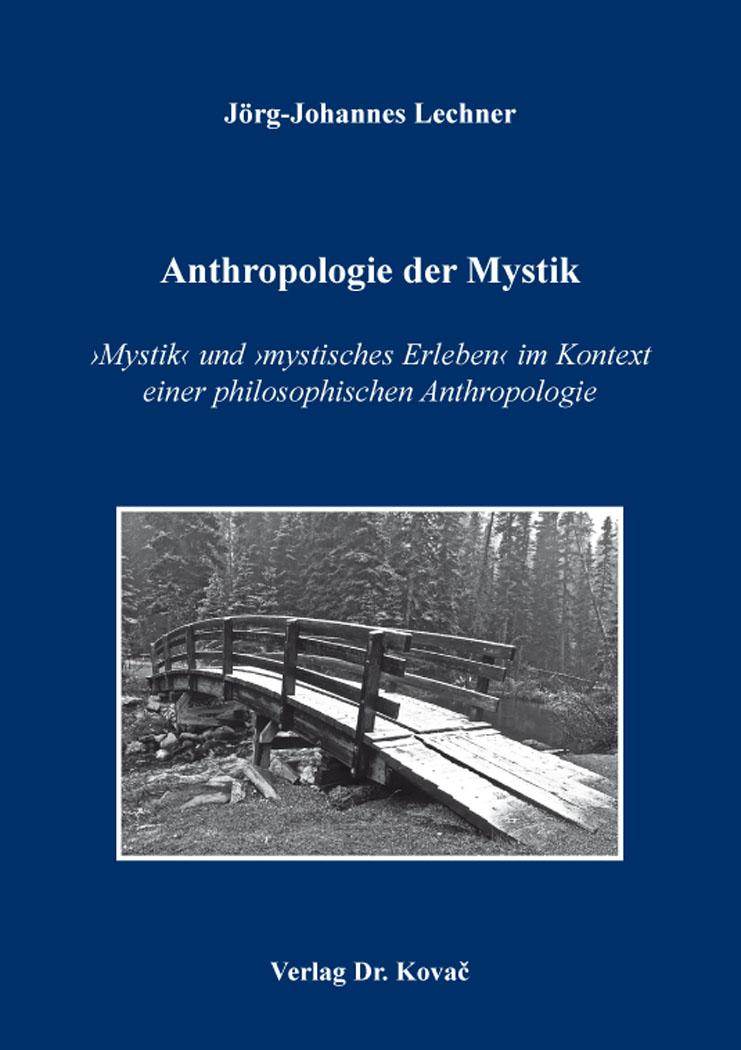 Cover: Anthropologie der Mystik