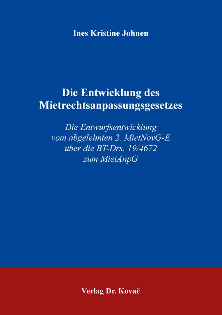 Cover: Die Entwicklung des Mietrechtsanpassungsgesetzes
