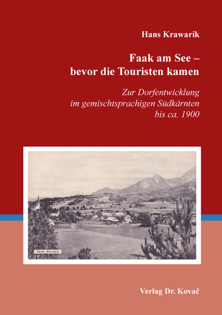 Cover: Faak am See – bevor die Touristen kamen