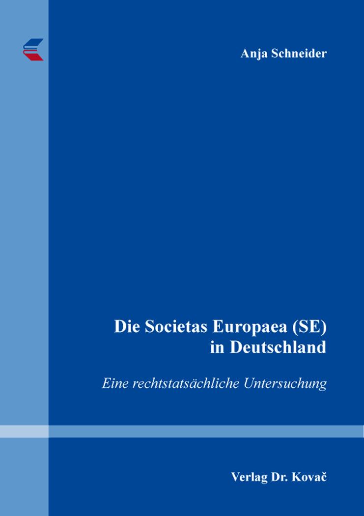 Cover: Die Societas Europaea (SE) in Deutschland