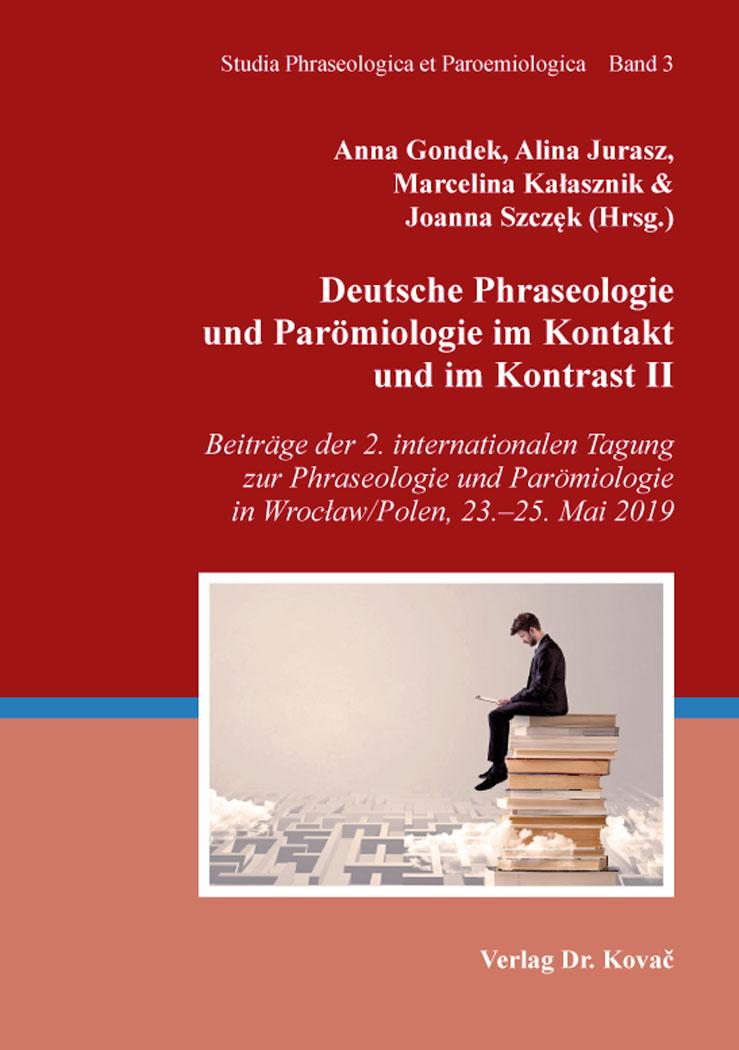 Cover: Deutsche Phraseologie und Parömiologie im Kontakt und im Kontrast II