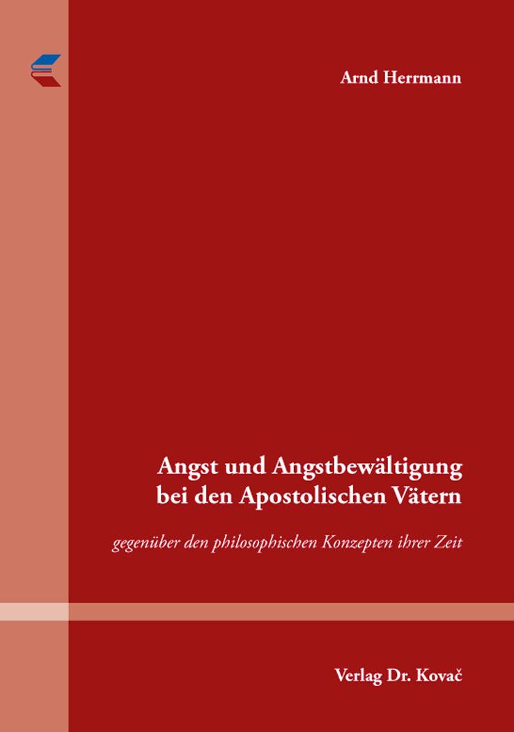 Cover: Angst und Angstbewältigung bei den Apostolischen Vätern