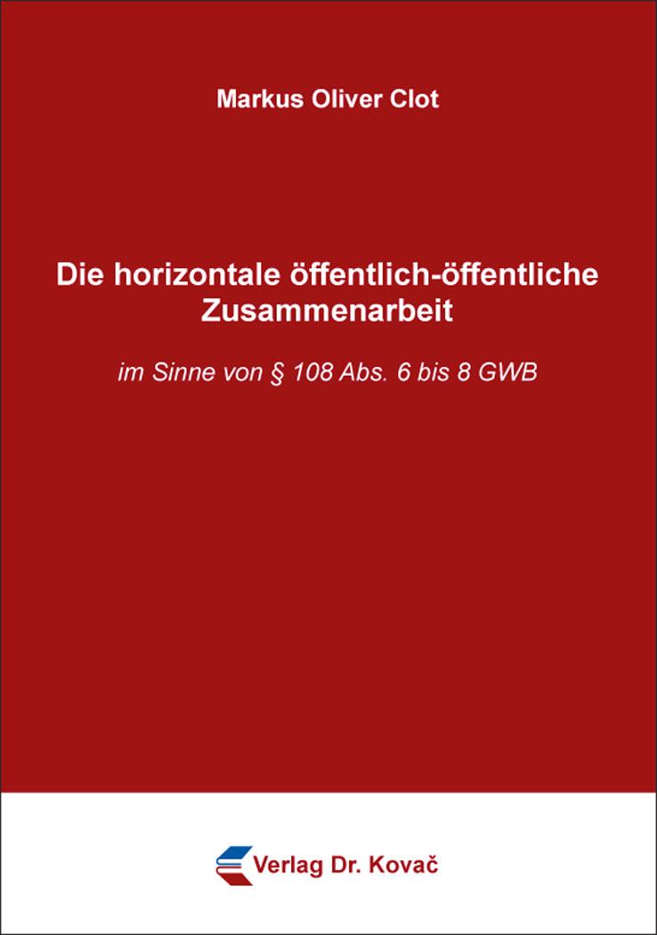 Cover: Die horizontale öffentlich-öffentliche Zusammenarbeit