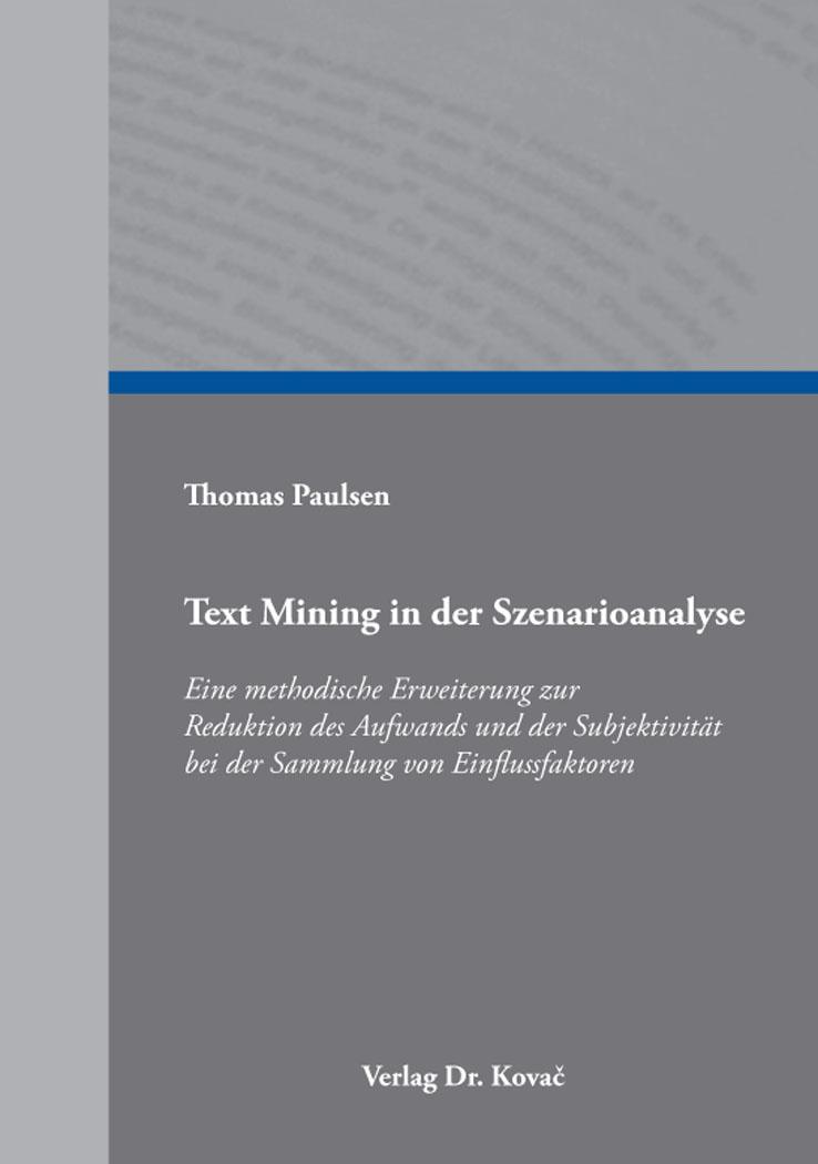 Cover: Text Mining in der Szenarioanalyse