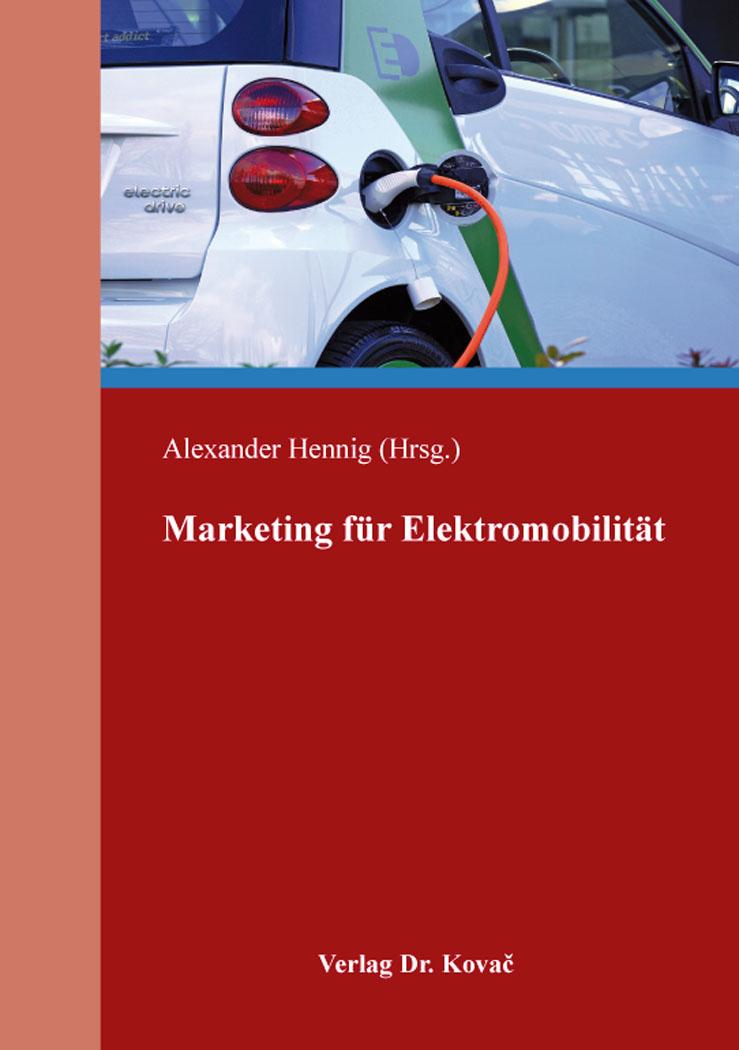 Cover: Marketing für Elektromobilität