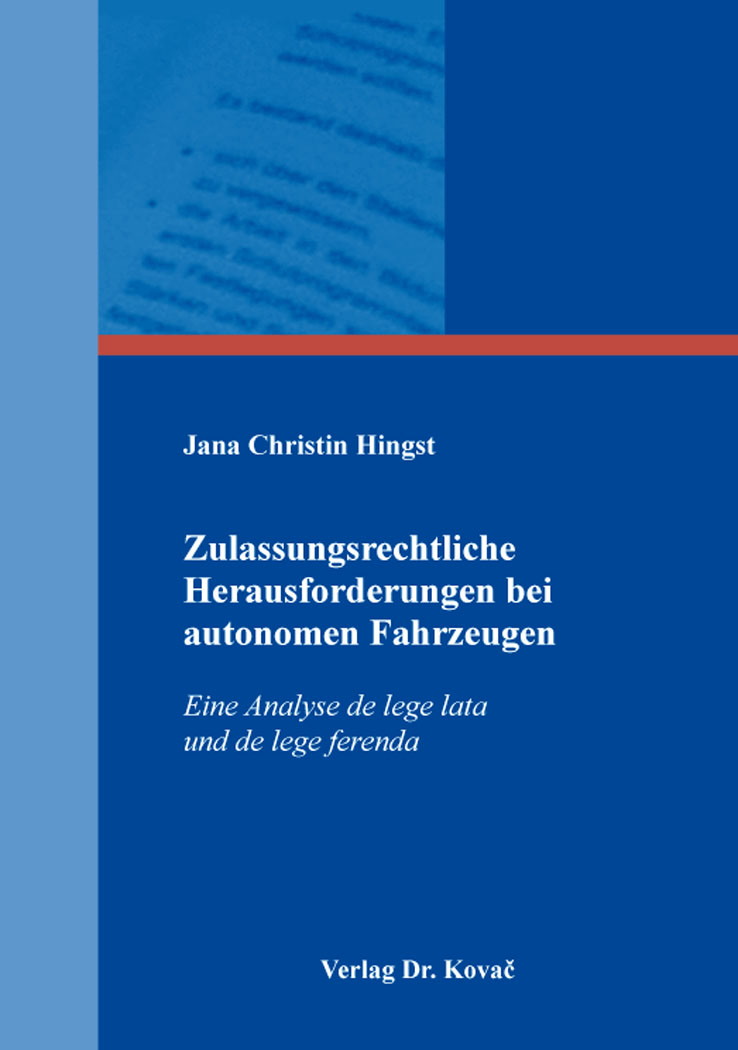 Cover: Zulassungsrechtliche Herausforderungen bei autonomen Fahrzeugen