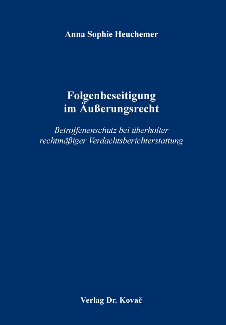 Cover: Folgenbeseitigung im Äußerungsrecht