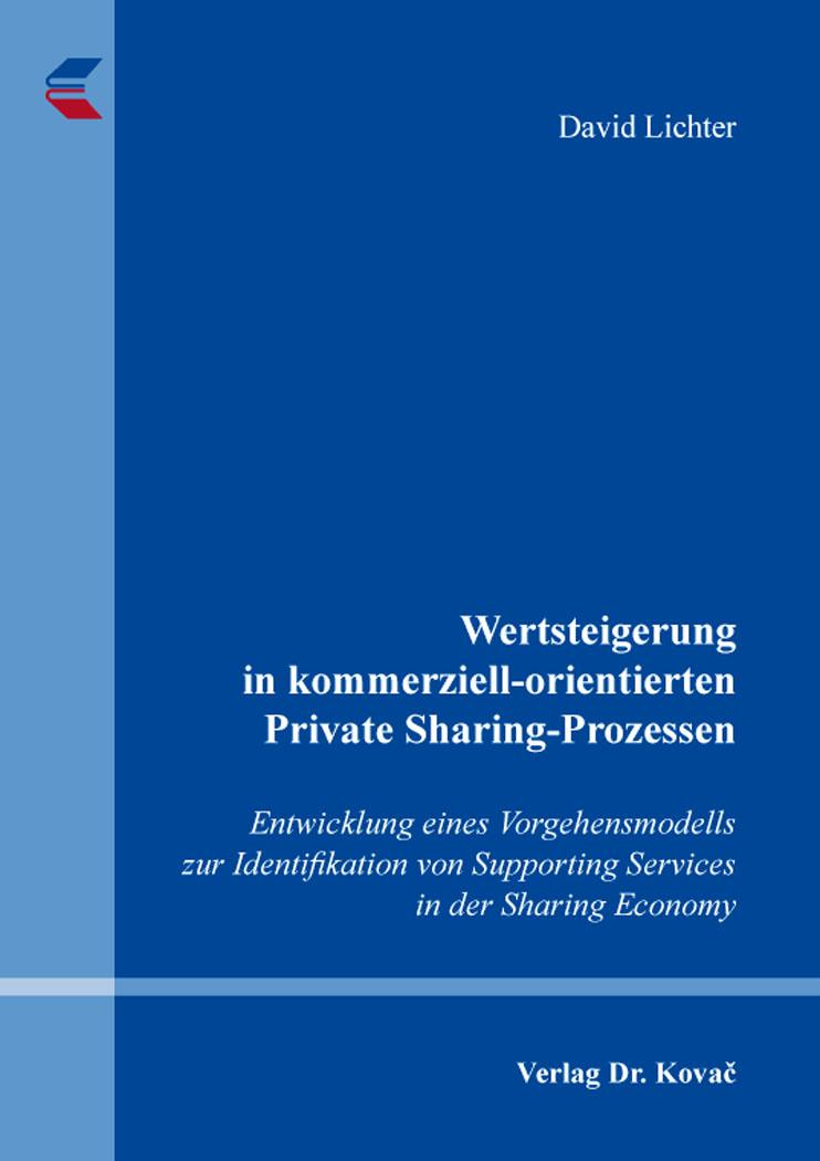 Cover: Wertsteigerung in kommerziell-orientierten Private Sharing-Prozessen