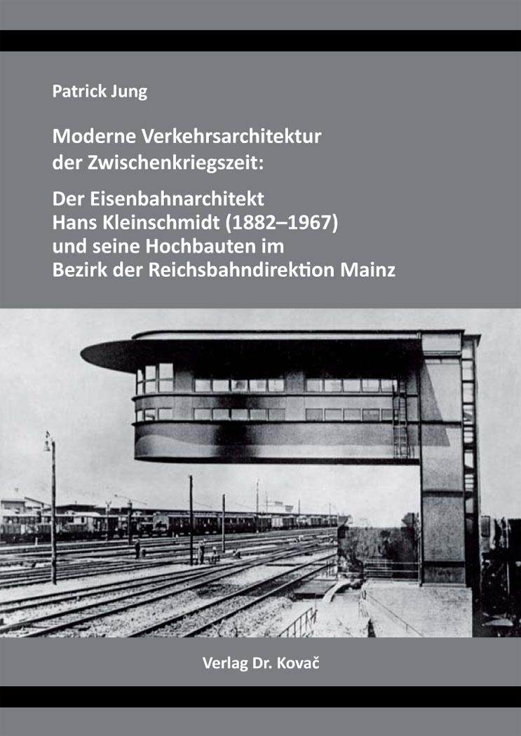 Cover: Moderne Verkehrsarchitektur der Zwischenkriegszeit