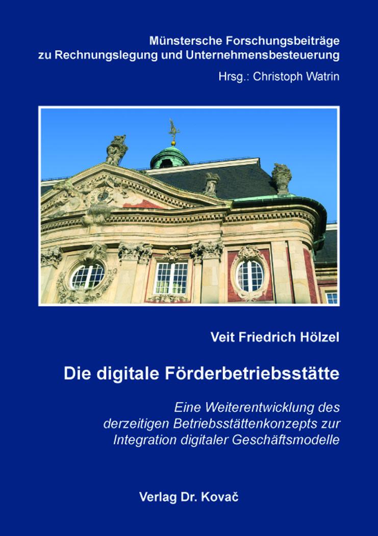 Cover: Die digitale Förderbetriebsstätte