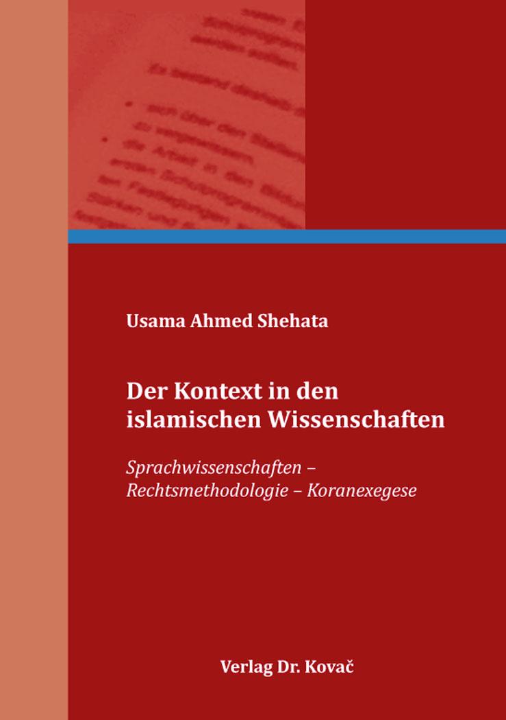 Cover: Der Kontext in den islamischen Wissenschaften