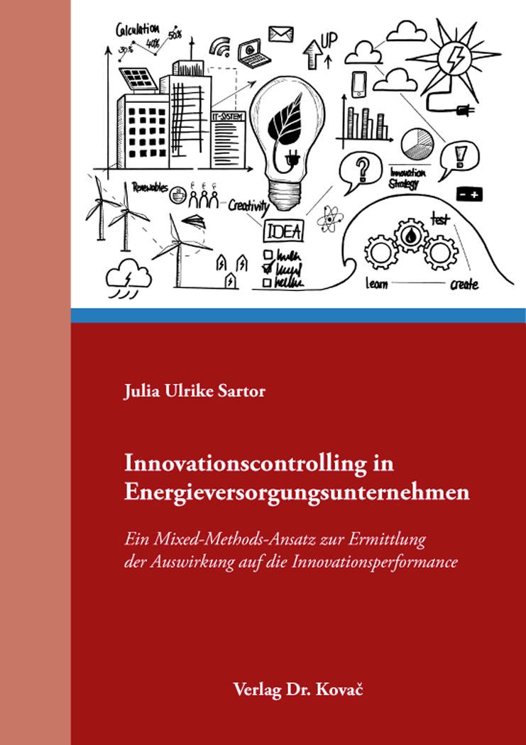 Cover: Innovationscontrolling in Energieversorgungsunternehmen