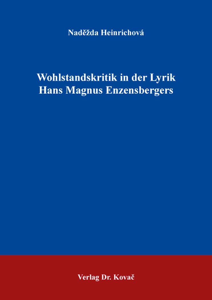 Cover: Wohlstandskritik in der Lyrik Hans Magnus Enzensbergers