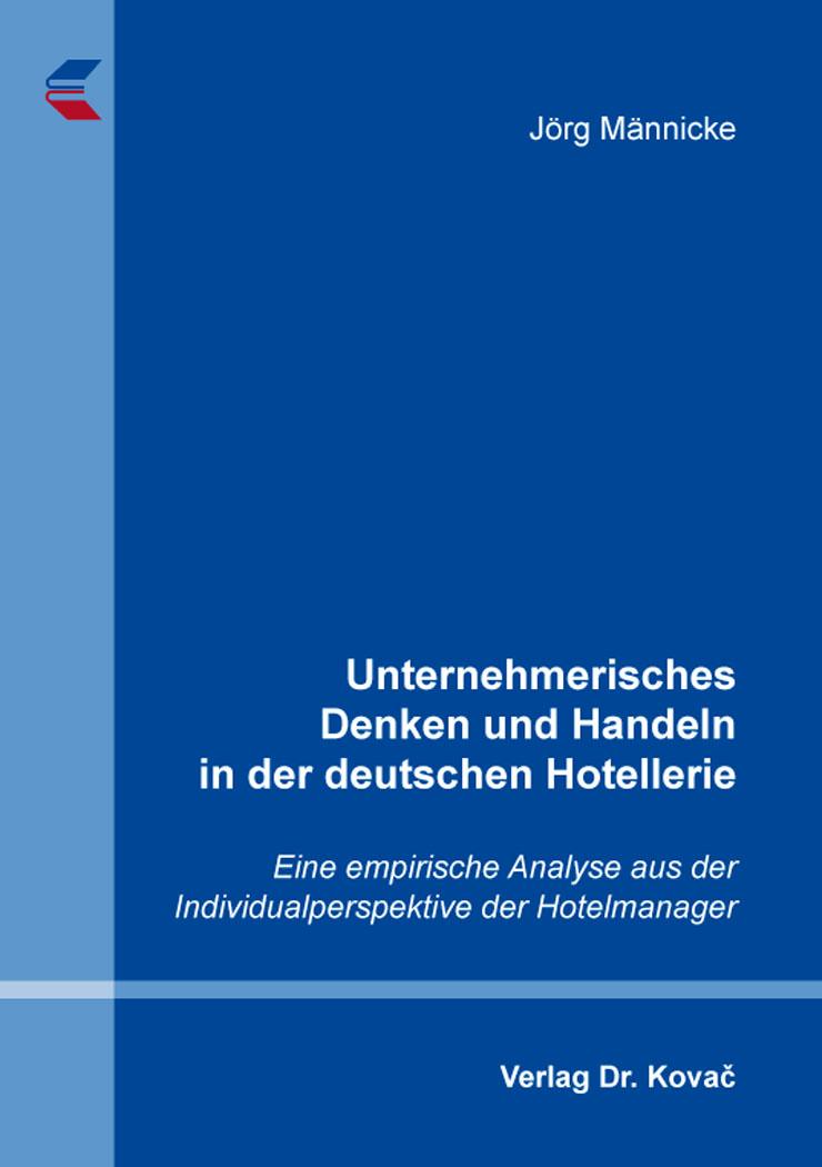 Cover: Unternehmerisches Denken und Handeln in der deutschen Hotellerie