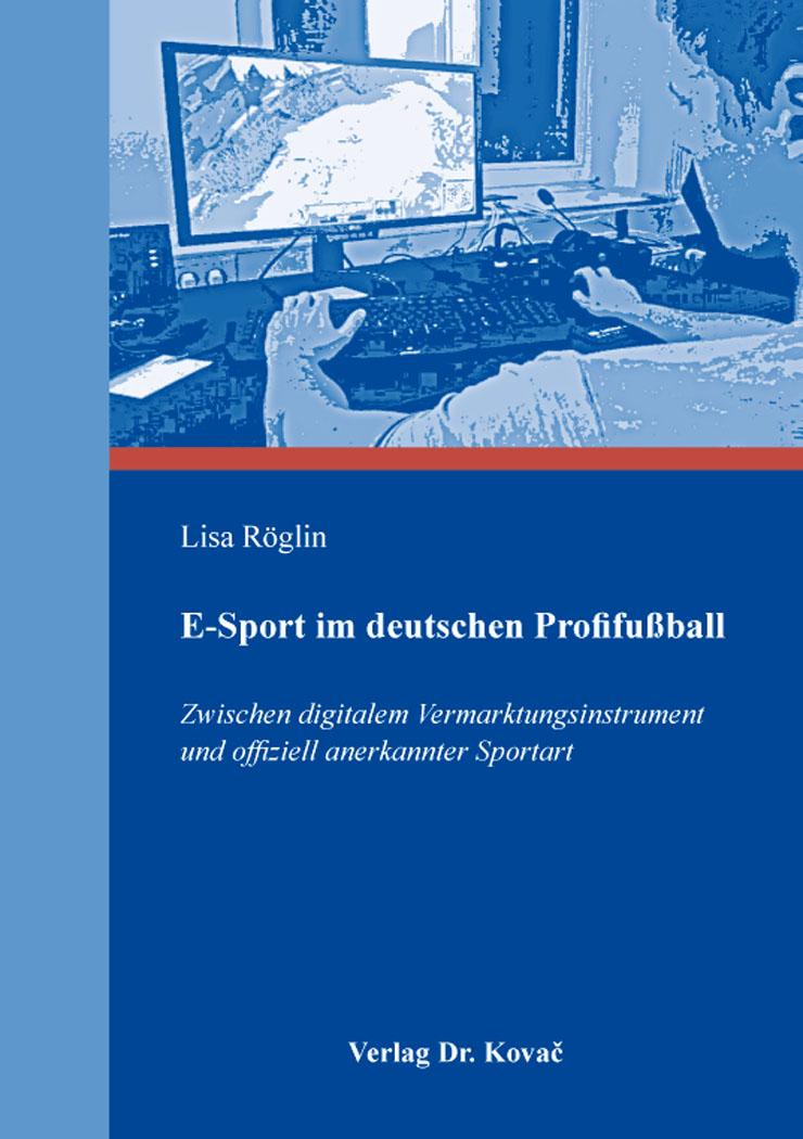 Cover: E-Sport im deutschen Profifußball