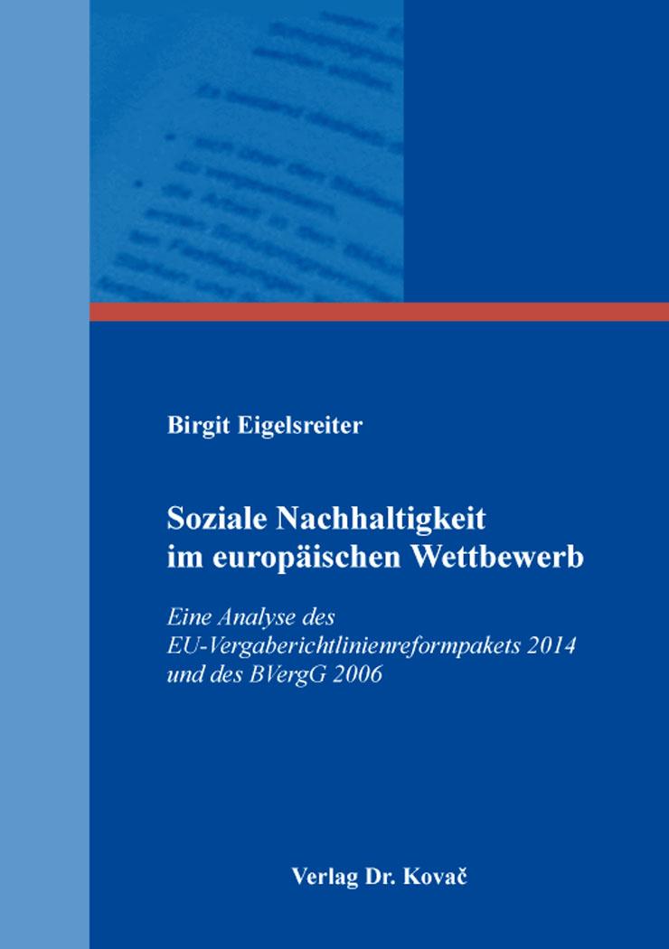 Cover: Soziale Nachhaltigkeit im europäischen Wettbewerb