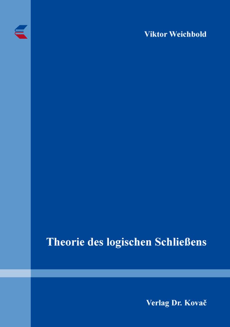 Cover: Theorie des logischen Schließens