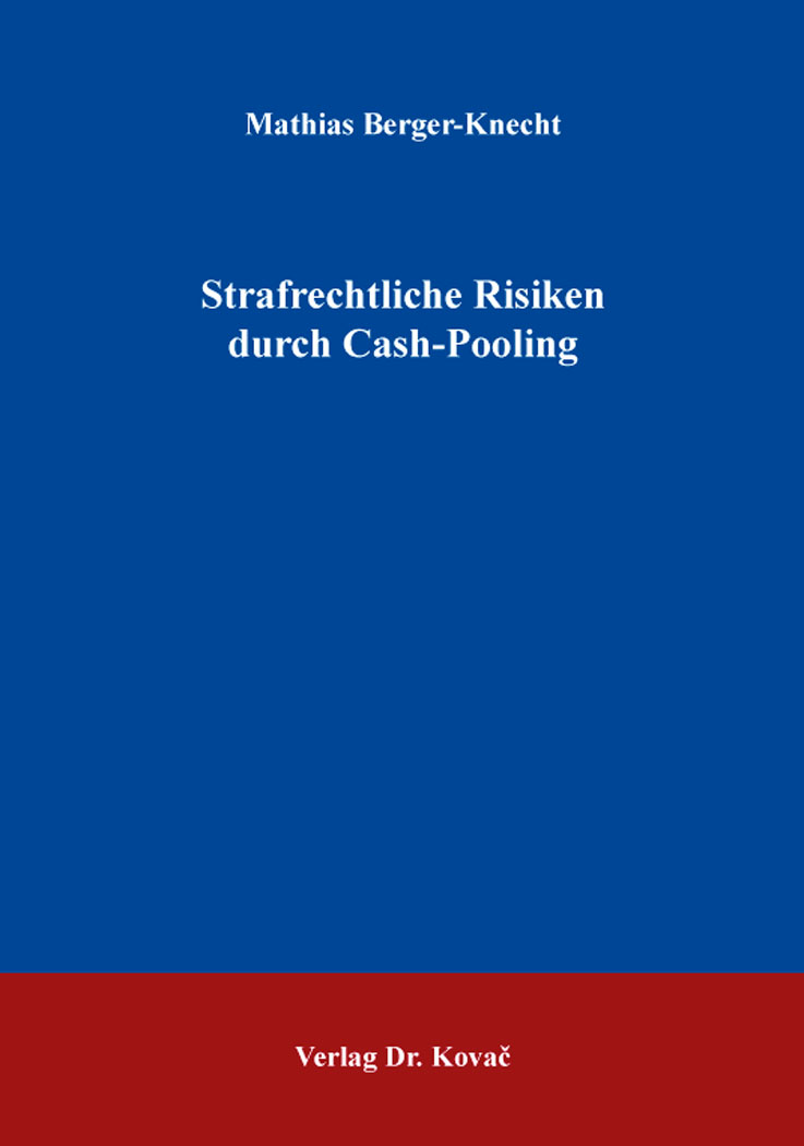 Cover: Strafrechtliche Risiken durch Cash-Pooling