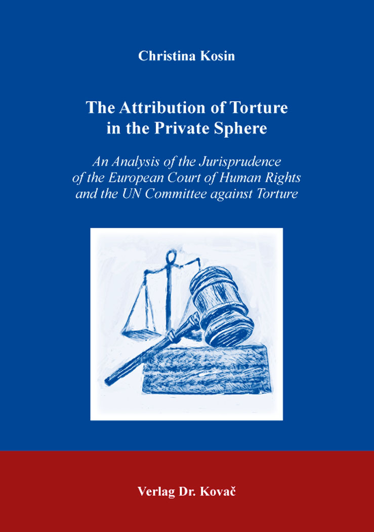 Cover: The Attribution of Torture in the Private Sphere