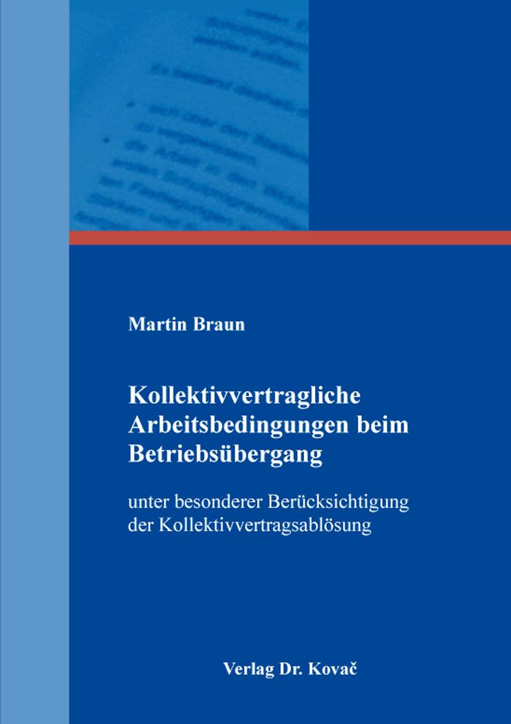 Cover: Kollektivvertragliche Arbeitsbedingungen beim Betriebsübergang