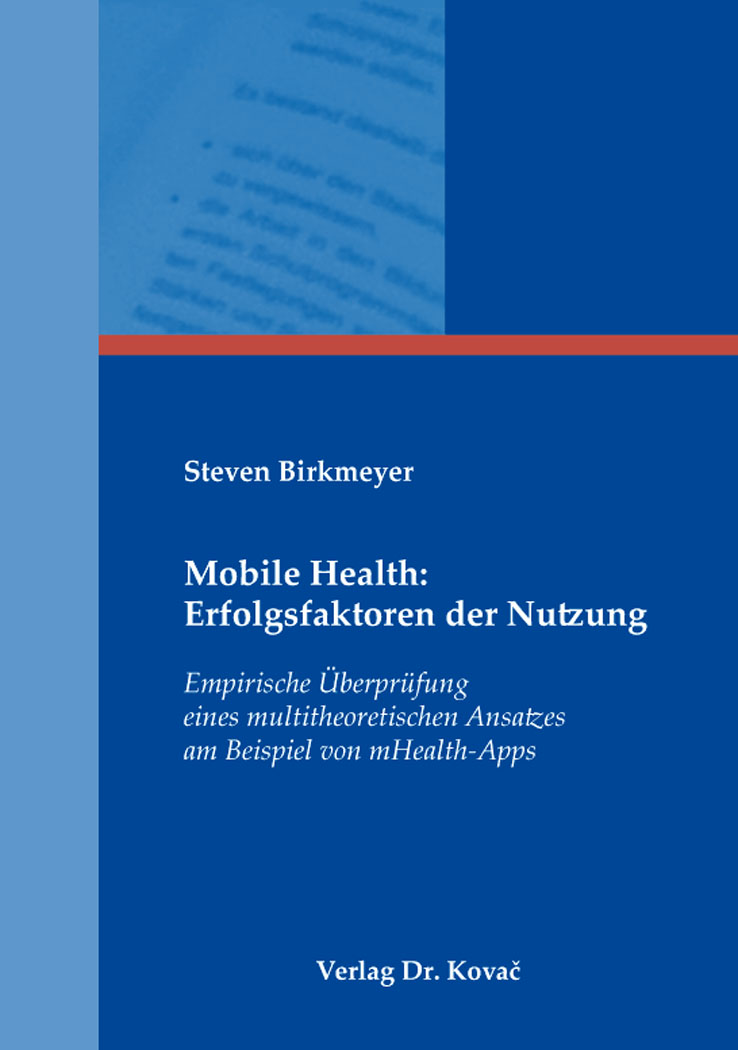 Cover: Mobile Health: Erfolgsfaktoren der Nutzung