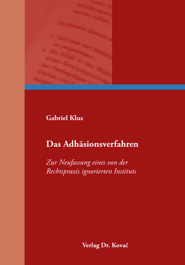 Cover: Das Adhäsionsverfahren