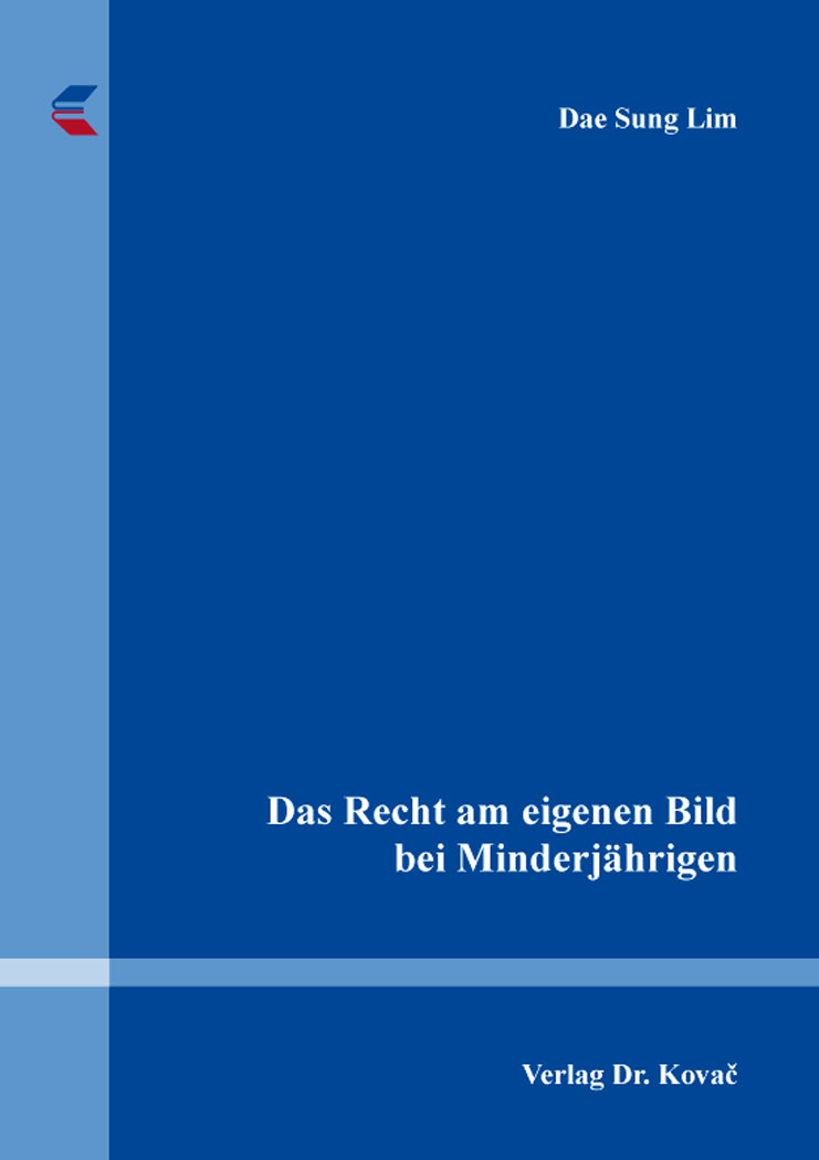 Cover: Das Recht am eigenen Bild bei Minderjährigen