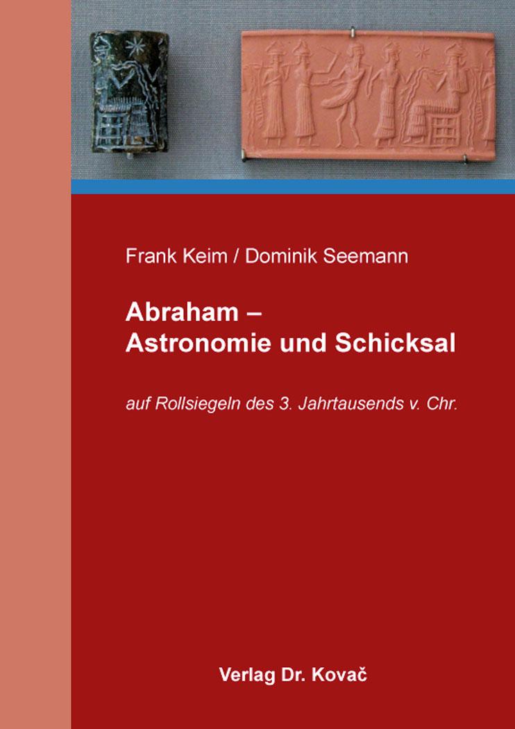 Cover: Abraham – Astronomie und Schicksal