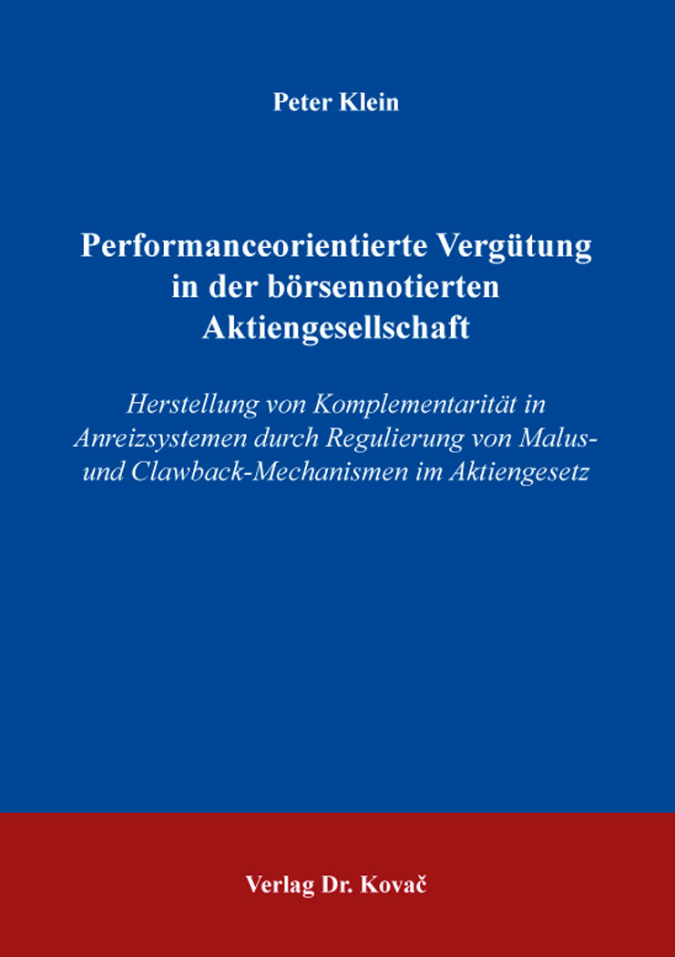 Cover: Performanceorientierte Vergütung in der börsennotierten Aktiengesellschaft