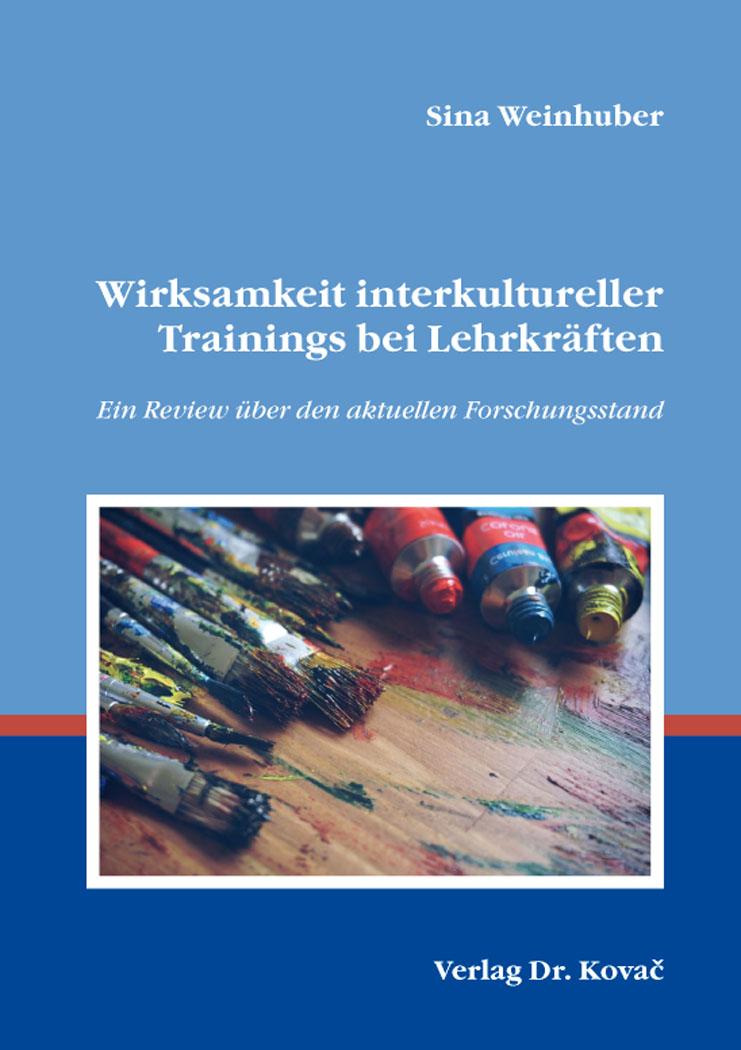 Cover: Wirksamkeit interkultureller Trainings bei Lehrkräften