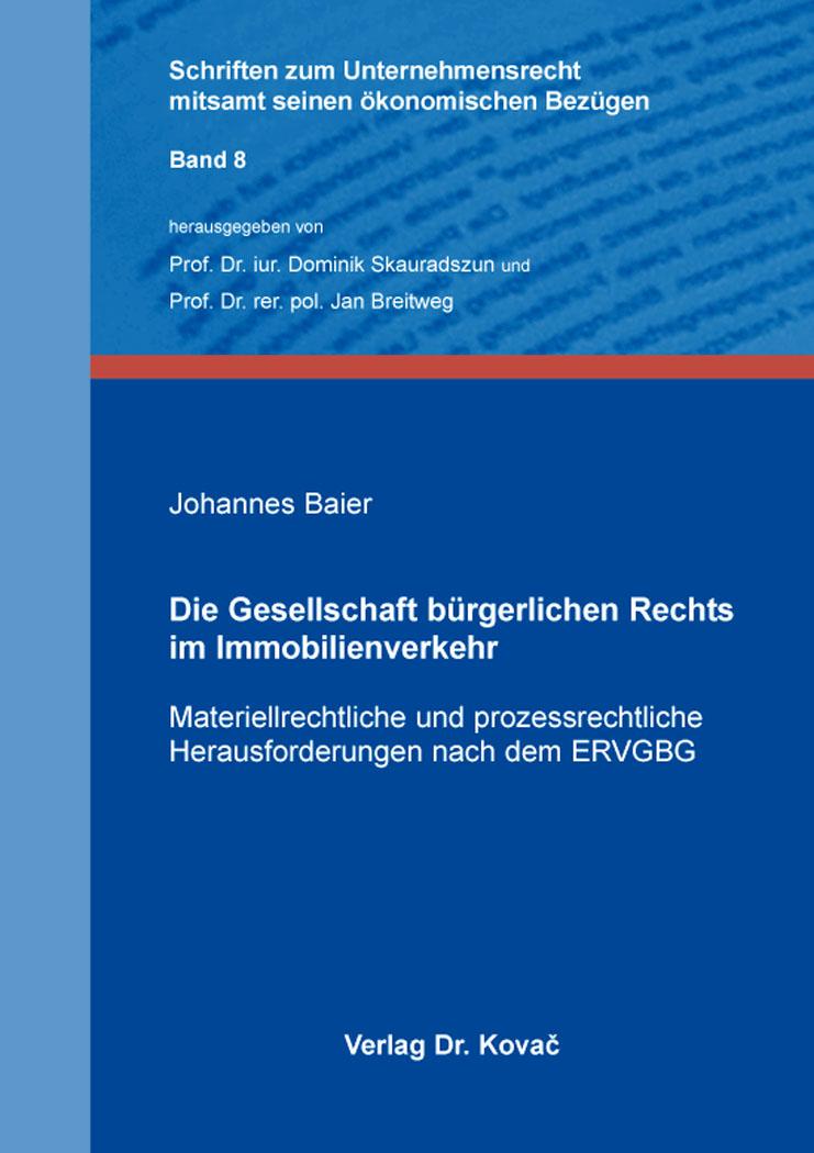 Cover: Die Gesellschaft bürgerlichen Rechts im Immobilienverkehr