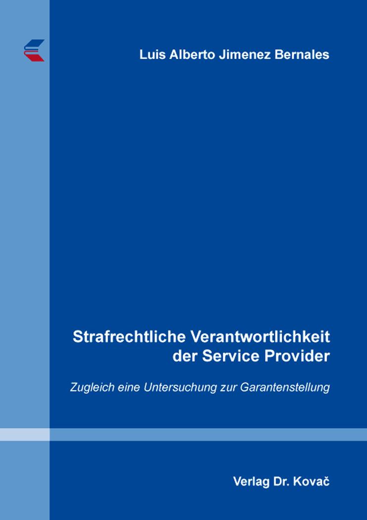 Cover: Strafrechtliche Verantwortlichkeit der Service Provider