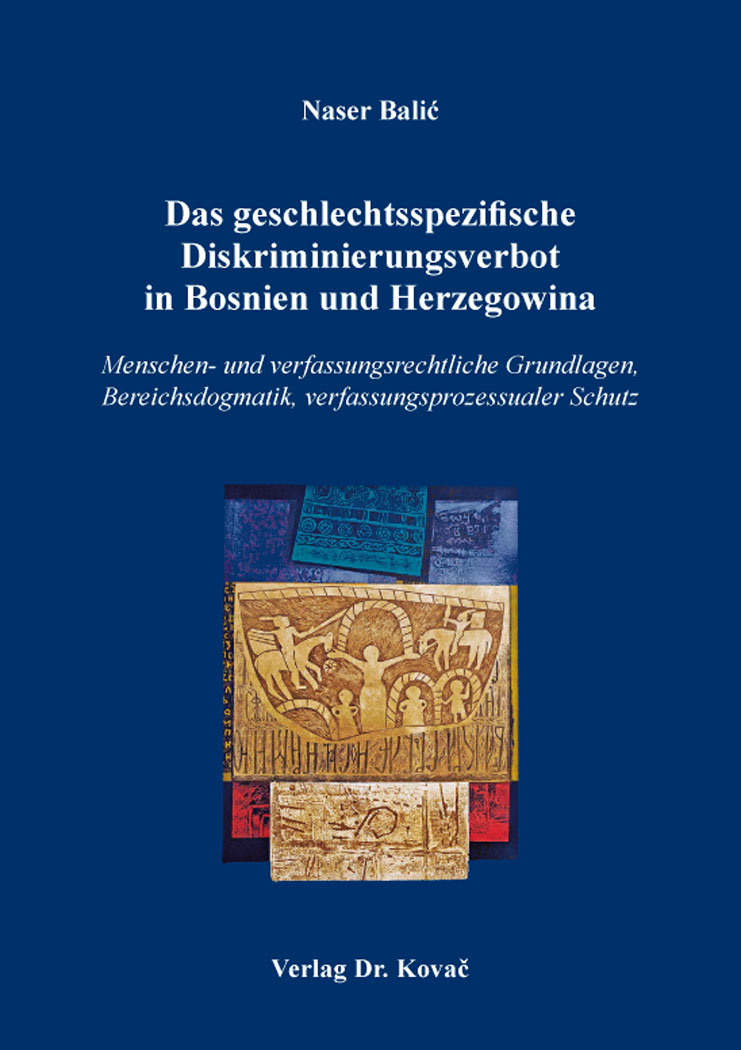 Cover: Das geschlechtsspezifische Diskriminierungsverbot in Bosnien und Herzegowina