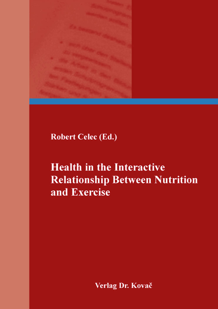 Cover: Health in the Interactive Relationship Between Nutrition and Exercise