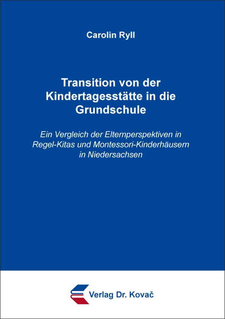 Cover: Transition von der Kindertagesstätte in die Grundschule