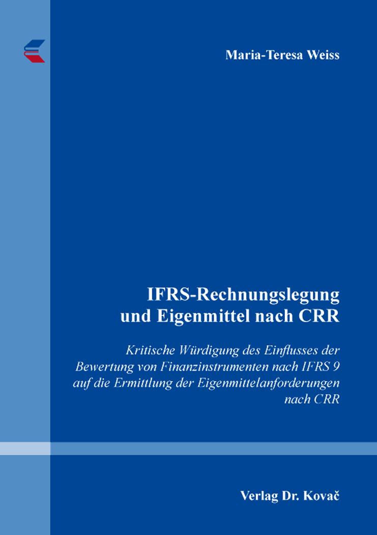 Cover: IFRS-Rechnungslegung und Eigenmittel nach CRR