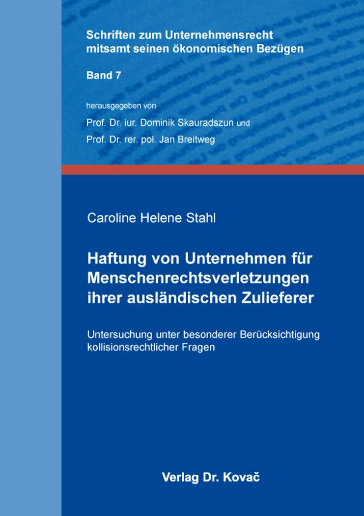 Cover: Haftung von Unternehmen für Menschenrechtsverletzungen ihrer ausländischen Zulieferer