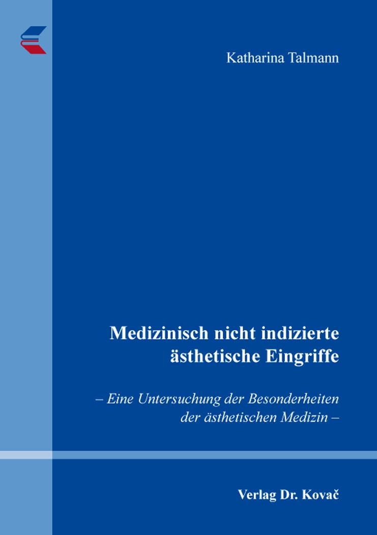 Cover: Medizinisch nicht indizierte ästhetische Eingriffe