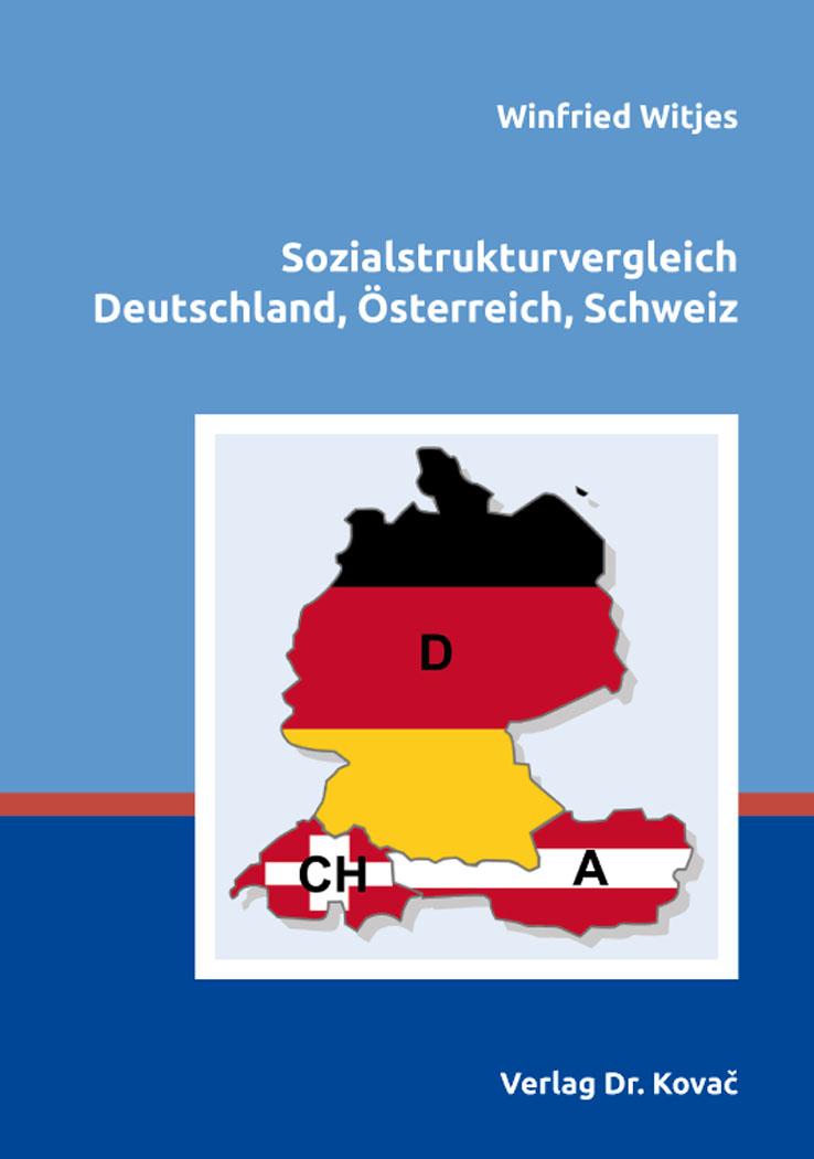 Cover: Sozialstrukturvergleich Deutschland, Österreich, Schweiz