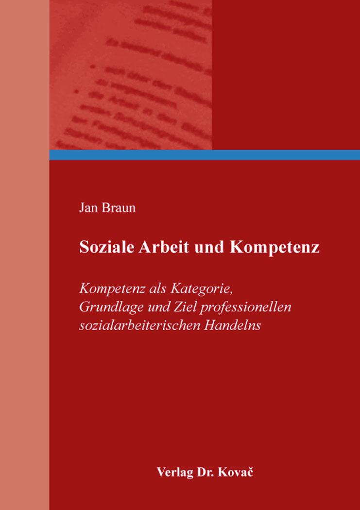 Cover: Soziale Arbeit und Kompetenz