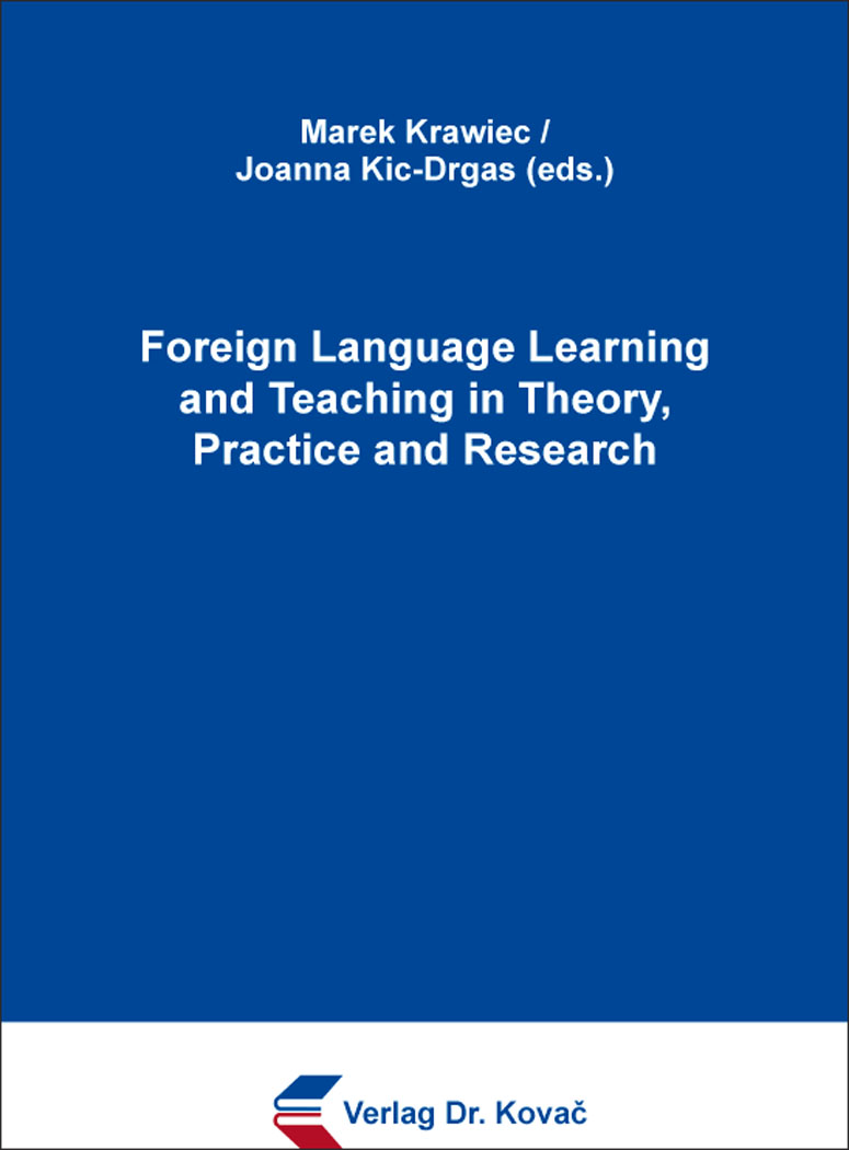 Cover: Foreign Language Learning and Teaching in Theory, Practice and Research